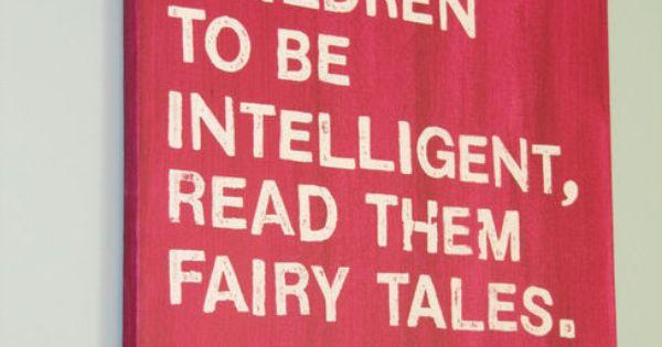Fairy tales for smart kids. Einstein quote
