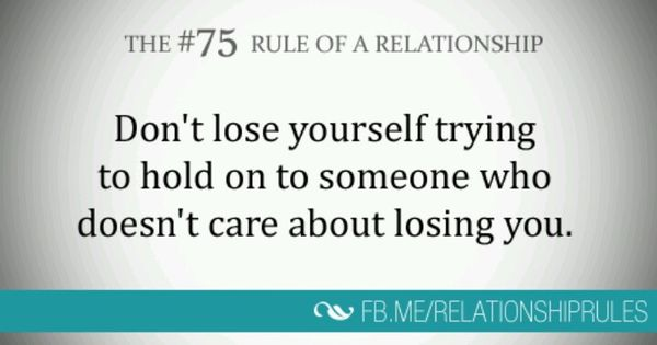 Don't Lose Yourself Trying To Hold On To Someone Who Doesn