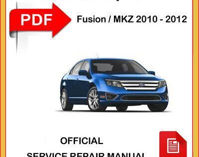 Advertisement Ebay Lincoln Mkz Mkz Hybrid 2010 2011 2012 Factory Service Repair Workshop Manual