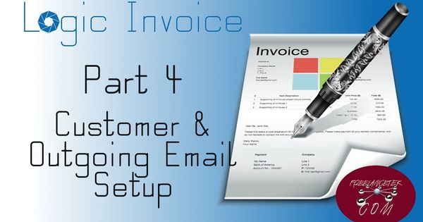 Logic Invoice - Customer and Email Setup Logic Invoice Pinterest - how to set up an invoice