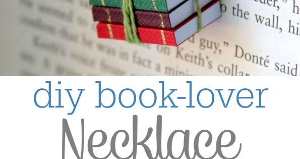 For The Book-Lover: Book Necklace DIY Tutorial - I could make the