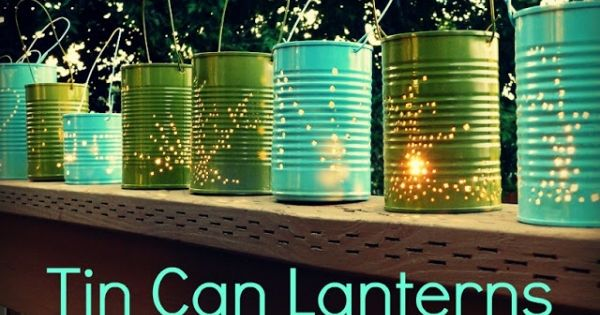 DIY Tin can lanterns - perfect for a rustic farm wedding. Could