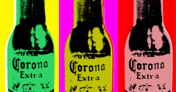 If I M The Sun And You Re The Moon The Day Ain T Done: Corona Beer Pop Art