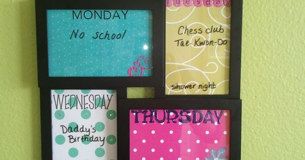 Picture frames as weekly calendar. Frame is from Walmart. Designed each frame