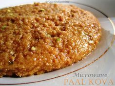 Microwave Paal Kova Recipe Milk Halwa Spiceindiaonline Indian Dessert Recipes Peda Recipe Easy Indian Recipes