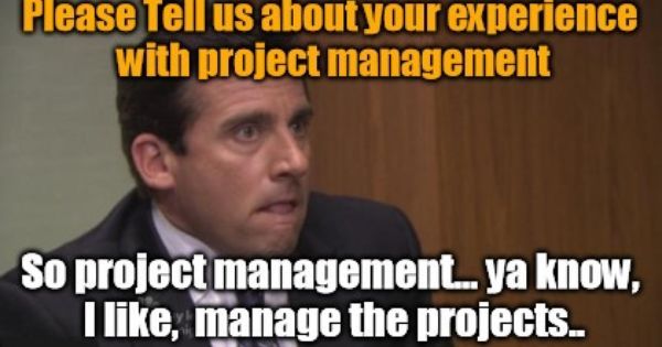 Funny Project Management: Friday Funny: Tell Us About Project Management!