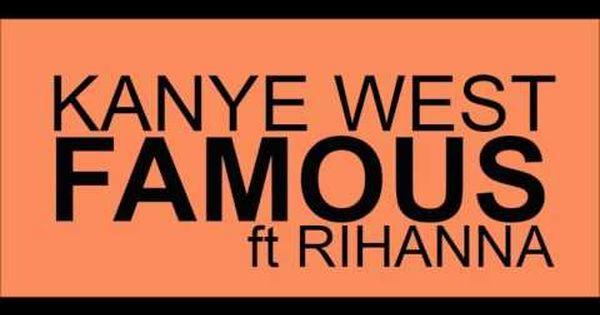 Famous Kanye West Rihanna Audio Lyrics Kanye Kanye West Rihanna