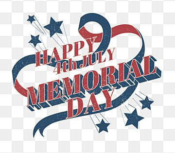 Cartoon Banner Happy Memorial Day Happy Killed In Action General Png Transparent Clipart Image And Psd File For Free Download In 2021 Happy Memorial Day Independence Day Greeting Cards Independence Day Greetings