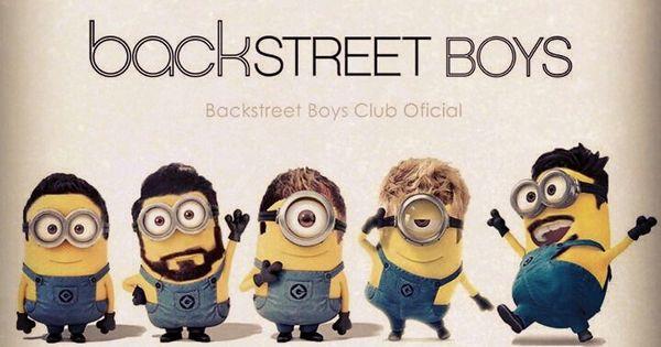 Backstreet Boys Minions... Adorable.
