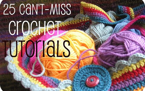 25 Crochet projects with Tutorials