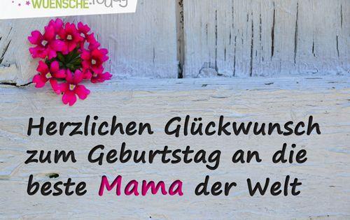 Glückwünsche Zum Geburtstag Für Mama