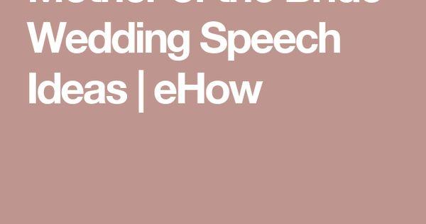 Wedding speeches mother bride and brides on pinterest