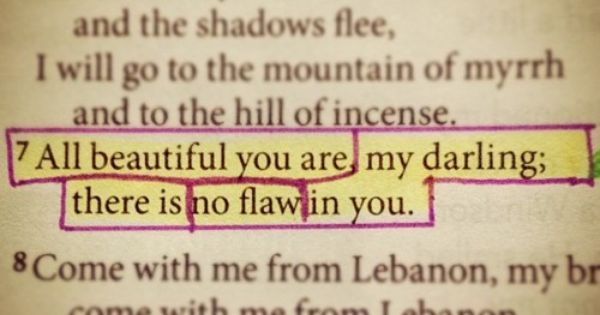 Songs of Songs 4:7 This is what God thinks of me!!!