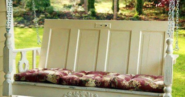 Antique Door Porch swing What a cute idea