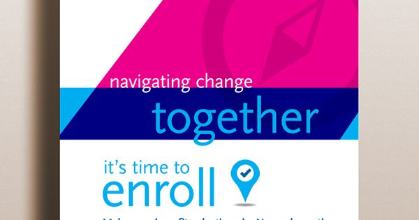 Employee Benefits Enrollment Kit And Communications Campaign