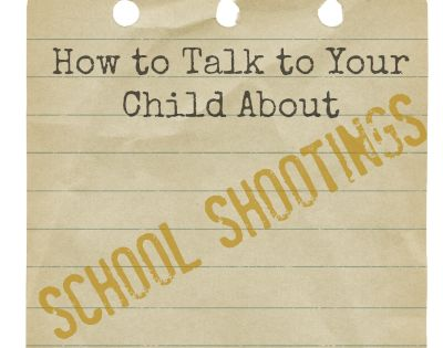 How to Talk to Your Kids About School Shootings...I talked with mine