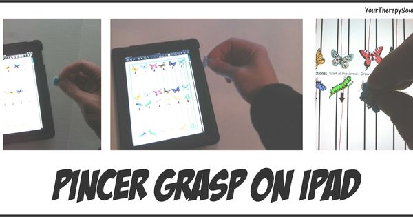 Your Therapy Source - www.YourTherapySo...: Pincer Grasp on iPad