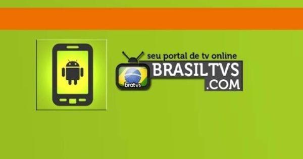 Tv Ao Vivo Brasiltvs Assistir Tv A Cabo Apk Bra Tv Mobile
