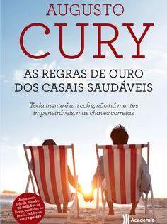 As Regras De Ouro Dos Casais Saudaveis Augusto Cury Livros Do