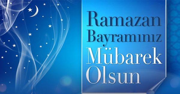 En Guzel Ramazan Bayrami Mesajlari Bayram Mesajlari Ramazan Mesajlar Kartlar