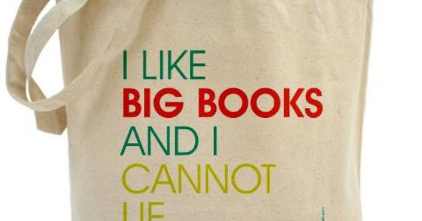 You other brothers can't deny! I Like Big Books And I Cannot