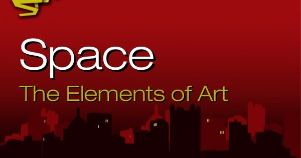 Space The Element Of Art : Space the elements of art by matt fussell via slideshare