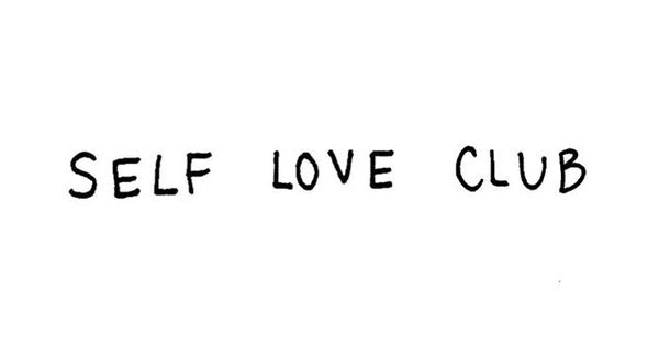 If You Are Wanting To Join The Self Love Club By Getting