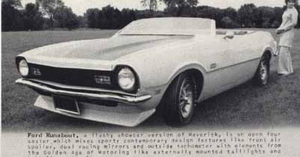 1971 Ford Maverick Runabout Convertible This Maverick Was Never