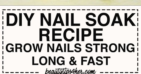 how to let your nails grow faster