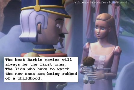 Barbie Movies Confessions I Agree I Remember Barbie Nutcracker