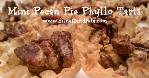 Mini Pecan Pie Phyllo Tarts | Dessert | Pinterest | Pecans, Tarts and ...