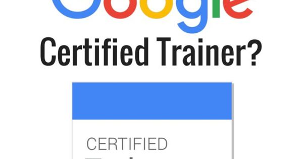 Modern Classroom Certified Trainer ~ So you want to be a google certified trainer faq your q