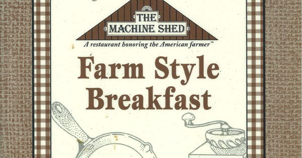 Farm Style Menu 1995 Machine Shed Restaurant Www