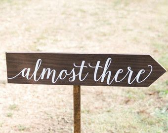 Wooden Wedding Arrow Sign Almost There Wedding Directional Sign Wood Wedding Signs Weddi Wedding Signs Diy Diy Wedding Signs Wood Wedding Direction Signs