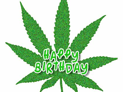 Animated Gif Happy Birthday Pot Leaf 420 Marijuana