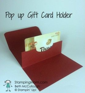 Stampinup Pop Up Gift Card Holder Designed By Demo Beth Mccullough Please See More Gift Card Holder Template Gift Card Holders Stampin Up Birthday Gift Cards