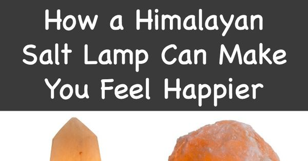 How To Use Himalayan Salt Lamps For Better Sleep And Mental Clarity : How a Himalayan Salt Lamp Can Make You Feel Happier ~ http://thepowerofhappy.com/how-a-himalayan ...