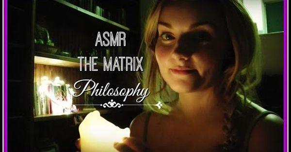 Asmr Whispering The Matrix Philosophy And Buddhism Mindfulness Youtube Asmr Philosophy Buddhism