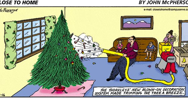 Close To Home By John Mcpherson For December 16 2001 Gocomics Com Christmas Comics Christmas Humor Funny Christmas Jokes