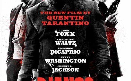 Django Unchained Movie Poster. Starring Jamie Foxx, Christoph Waltz, Leonardo DiCaprio, Kerry