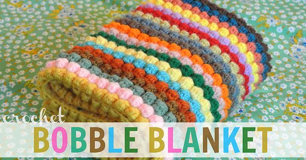 FREE Crochet Bobble Blanket Pattern and Tutorial