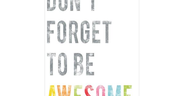 Bathroom art for kids - Don't forget to be awesome, print on