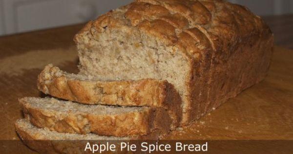Apple Pie Spice Bread Recipe | Food: Breads | Pinterest | Apple Pies ...
