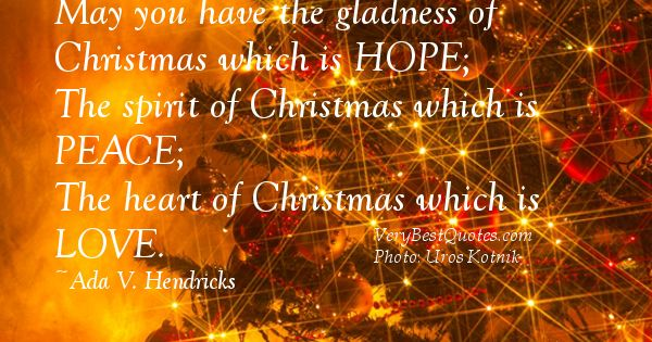 Christmas Greetings quotes - May you have the gladness of ...