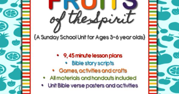Fruits Of The Spirit Sunday School Unit For Ages 3 6 From First