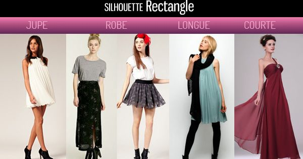 Comment S Habiller Lorsqu On On A Une Silhouette Rectangle Ou En H Robe Silhouettes And