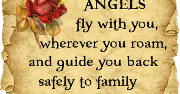 Angels Fly With You Wherever You Roam!