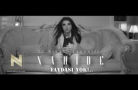 Nahide Babashli Faydasi Yok Youtube Sarki Sozleri Sarkilar Muzik