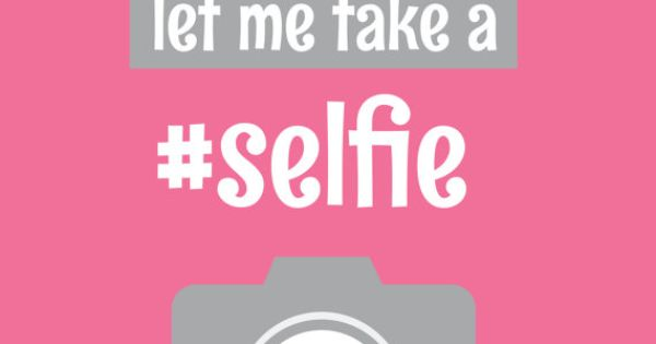 but first let me take a selfie art print printable by