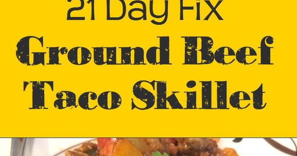 Ground Beef Taco Skillet | Recipe | Ground Beef Tacos, Ground Beef and ...